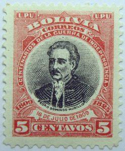 09 the 100th anniversary of the beginning of war of independence, 1809 1825 u. p. u bolivia correos centenarios de la guerra de independencia. pedro domingo murillo 16 de julio 1810 5 centavos stamp