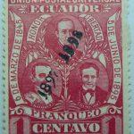 1896 liberal party s electoral victory 9.october union postal universal ecuador honor libertad 6 de marzo de 1845 5 de junio de 1895 franqueo 1 centavo carmine stamp overprinted 1897 1898