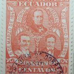 1896 liberal party s electoral victory 9.october union postal universal ecuador honor libertad 6 de marzo de 1845 5 de junio de 1895 franqueo 20 centavos cinnabar stamp