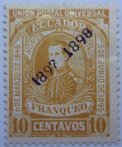 1896 liberal party s electoral victory 9.october union postal universal ecuador honor libertad 6de marzo de1845 elizalde franqueo 10 centavos ochre stamp overprinted 1897 1898