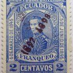 1896 liberal party s electoral victory 9.october union postal universal ecuador honor libertad 6de marzo de1845 elizalde franqueo 2 centavos blue stamp overprinted 1897 1898